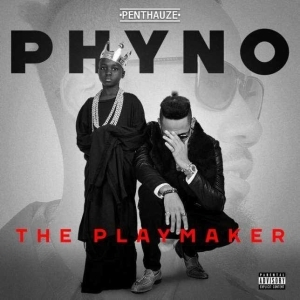 The Playmaker BY Phyno